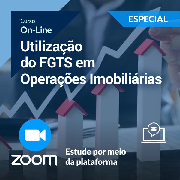 Utilização do FGTS em Operações Imobiliárias (On-Line)