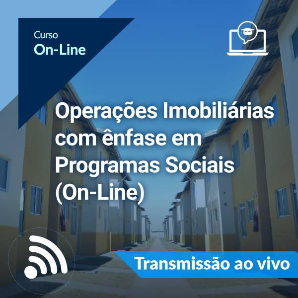 Operações Imobiliárias com ênfase em Programas Sociais (On-Line)