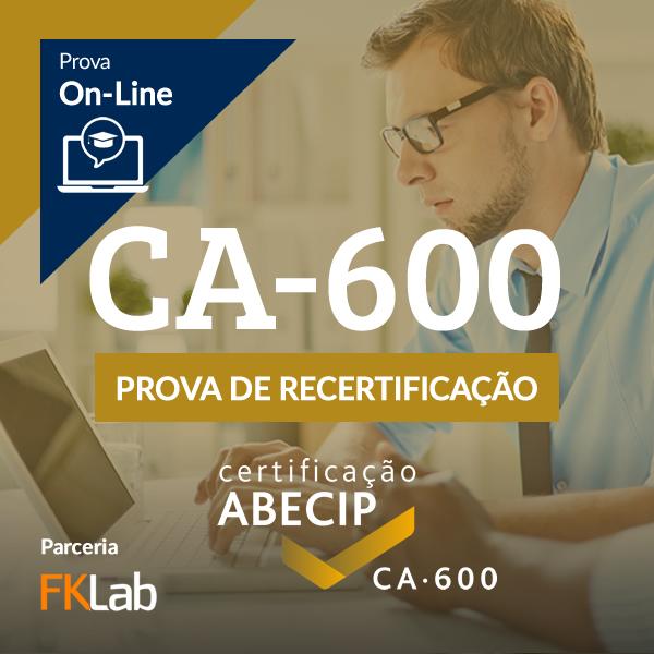 Recertificação CA-600 - Avaliação On-Line